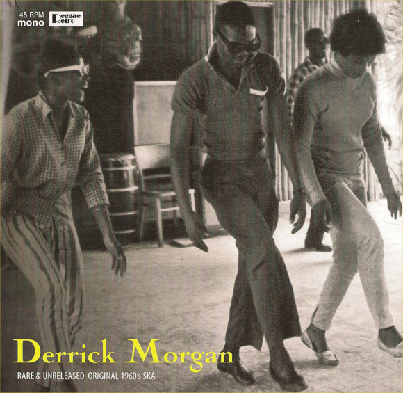 derrick morgan unreleased